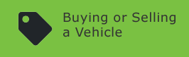 Buying or Selling a Vehicle