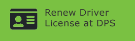 Renew Driver License at DPS